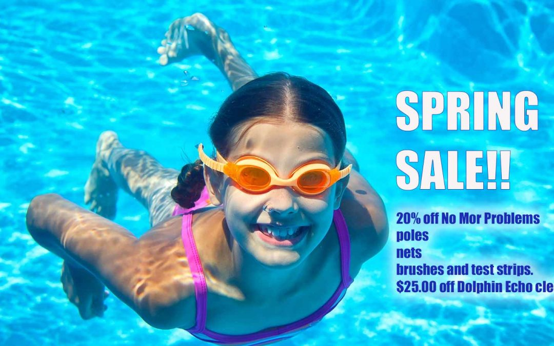 Pool Supply Spring Sale 2018 Still Going On!